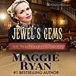 Jewel's Gems: The Red Petticoat Saloon | Maggie Ryan