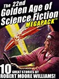 'The 22nd Golden Age of Science Fiction MEGAPACK ®: Robert Moore Williams' from the web at 'http://ecx.images-amazon.com/images/I/61SMy3LCmCL._AC_UL160_SR120,160_.jpg'