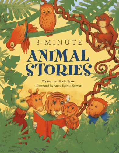 3-minute Animal Stories: A Special Collection of Short Stories for Bedtime