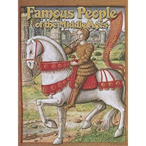 Famous People of the Middle Ages (Medieval World (Crabtree Paperback)) Donna Trembinski