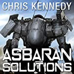 Asbaran Solutions: The Revelations Cycle, Book 2 | Chris Kennedy