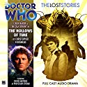Doctor Who - The Lost Stories - The Hollows of Time Audiobook by Christopher H. Bidmead Narrated by Colin Baker, Nicola Bryant