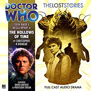 Doctor Who - The Lost Stories - The Hollows of Time Audiobook