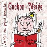 Roi-des-papas-raconte-(Le)-:-Cochon-Neige-ou-les-tribulations-d'un-petit-cochon-trop-mignon