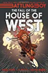 Battling Boy 2: The Fall of the House...