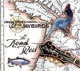 echange, troc John Reischman & The Jaybirds - Road West