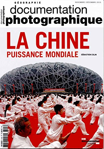 la-chine-puissance-mondiale-documentation-photographique-n8108