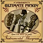 Ultimate Pickin': The Best of Instrum...