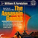 The Assassin Gambit: Gamester Wars, Book 2 Audiobook by William R. Forstchen Narrated by George Newbern