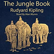 The Jungle Book Audiobook by Rudyard Kipling Narrated by Alan Munro