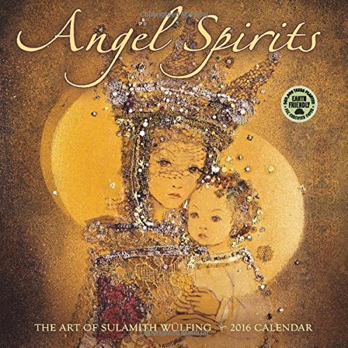 Angel Spirits 2016 Wall Calendar
