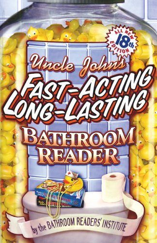 Uncle John&#39;s Fast-Acting Long-Lasting Bathroom Reader (Bathroom Reader Series)