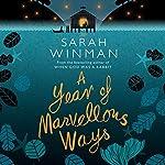 A Year of Marvellous Ways | Sarah Winman