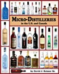Micro-Distilleries in the U.S. and Ca...