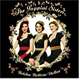Betcha Bottom Dollar ~ The Puppini Sisters
