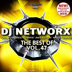 DJ Networx - The Best of, Vol. 47