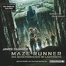Maze Runner: Die Auserwählten im Labyrinth (       gekürzt) von James Dashner Gesprochen von: David Nathan