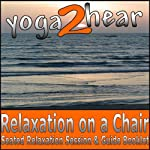 Relaxation on a Chair: Relaxation Session & Guide Book | Sue Fuller