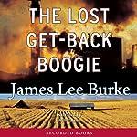 The Lost Get-Back Boogie | James Lee Burke