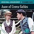 Anne of Green Gables: Anne auf Green Gables. Die englische Originalfassung ungekürzt
