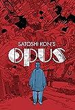 Satoshi Kon's: Opus