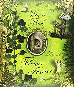 How to Find Flower Fairies: Cicely Mary Barker: 9780723258902: Amazon