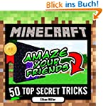 Minecraft: 50 Top Secret Minecraft Tr...
