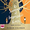 The Summer of Impossible Things Audiobook by Rowan Coleman Narrated by Imogen Church