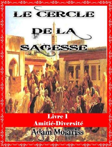 Couverture du livre Le cercle de la sagesse Livre 1 (Amitié-Diversité)