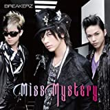 BREAKERZ「Miss Mystery」