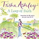 A Leap of Faith Audiobook by Trisha Ashley Narrated by Julia Franklin