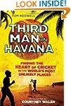 Third Man in Havana: Finding the Hear...