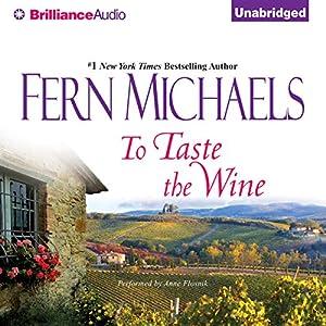 To Taste the Wine Audiobook