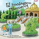 El Zoológico Fibonacci [Fibonacci Zoo] | Tom Robinson