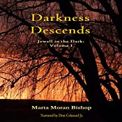 Darkness Descends: Jewell in the Dark, Book 1 | Marta Moran Bishop