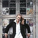 Hvor kommer drømmene fra? [Where Do Dreams Come From?]   Anne Linnet