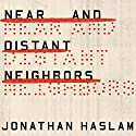 Near and Distant Neighbors: A New History of Soviet Intelligence Audiobook by Jonathan Haslam Narrated by Shaun Grindell