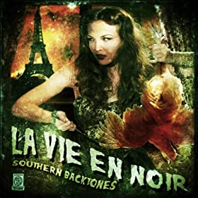 Southern Backtones, La Vie En Noir