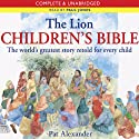 The Lion Children's Bible: The World's Greatest Story Retold for Every Child