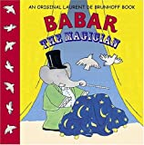 img - for Babar the Magician (Babar (Harry N. Abrams)) book / textbook / text book