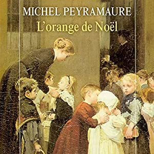 L'orange de Noël (L'orange de Noël 1)   Livre audio