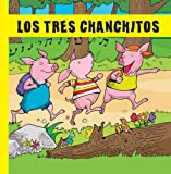 Los Tres Chanchitos (Spanish Edition)