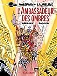 Val�rian - Tome 6 - Ambassadeur des O...