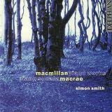 James MacMillan: piano works - Stuart MacRae: piano sonata
