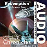 Redemption: The Catherine Kimbridge Chronicles #2 | Andrew Beery