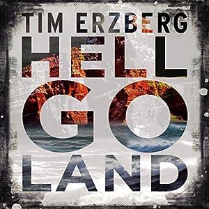 Hell-Go-Land Hörbuch