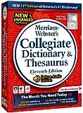 Merriam-Webster's Collegiate Dictionary & Thesaurus 11th edition