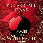 Magie der Weihnacht | Richard Paul Evans