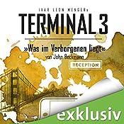 Was im Verborgenen liegt (Terminal 3 - Folge 9) | Ivar Leon Menger, John Beckmann