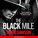 img - for The Black Mile: Soho Noir Thrillers, Book 1 book / textbook / text book